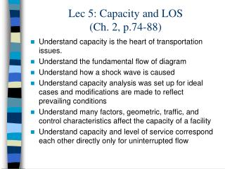 Lec 5: Capacity and LOS (Ch. 2, p.74-88)