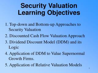 Security Valuation Learning Objectives