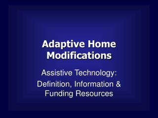 Adaptive Home Modifications
