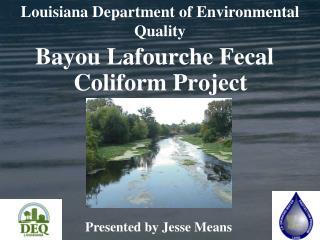 Bayou Lafourche Fecal Coliform Project