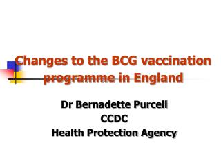Changes to the BCG vaccination programme  in England