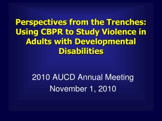 2010 AUCD Annual Meeting November 1, 2010