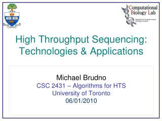 High Throughput Sequencing: Technologies & Applications