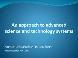 An approach to advanced science and technology systems