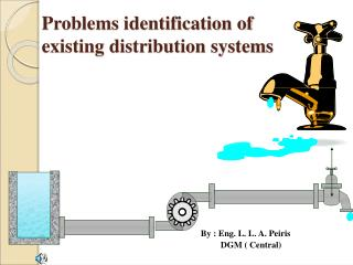 Problems identification of existing distribution systems