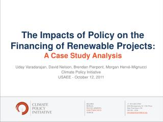 The Impacts of Policy on the Financing of Renewable Projects : A Case Study Analysis