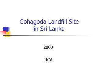 Gohagoda Landfill Site  in Sri Lanka
