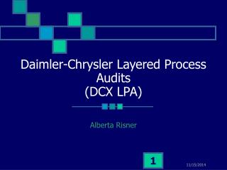 Daimler-Chrysler Layered Process Audits (DCX LPA)