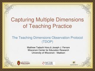 Matthew Tadashi Hora & Joseph J. Ferrare Wisconsin Center for Education Research
