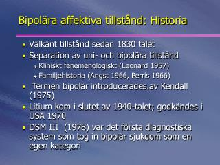 Bipolära affektiva tillstånd: Historia