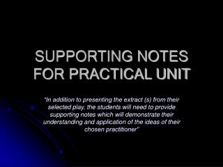 SUPPORTING NOTES FOR PRACTICAL UNIT
