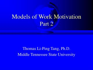 Models of Work Motivation Part 2