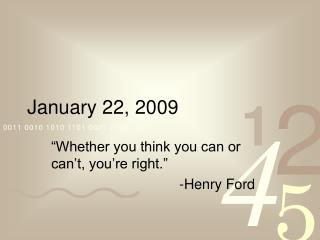January 22, 2009