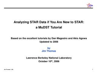 Analyzing STAR Data if You Are New to STAR: a MuDST Tutorial