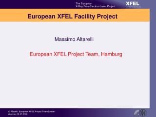European XFEL Facility Project