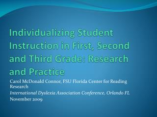 Individualizing Student Instruction in First, Second and Third Grade: Research and Practice