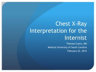 Chest X-Ray Interpretation for the Internist