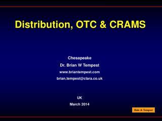 Distribution, OTC & CRAMS