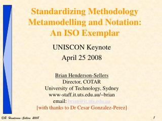 Standardizing Methodology Metamodelling and Notation: An ISO Exemplar