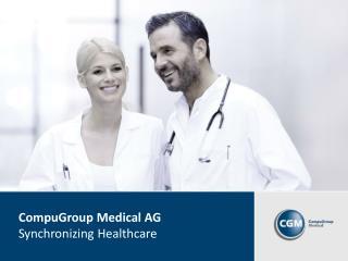 CompuGroup  Medical AG Synchronizing Healthcare