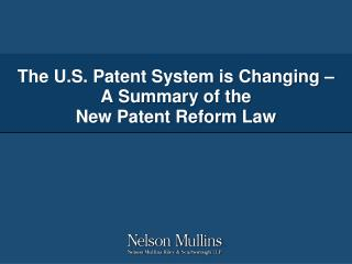 The U.S. Patent System is Changing – A Summary of the New Patent Reform Law