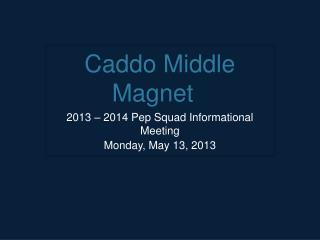 Caddo Middle Magnet