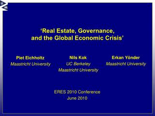 'Real Estate, Governance,  and the Global Economic Crisis'