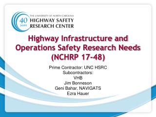 Highway Infrastructure and Operations Safety Research Needs (NCHRP 17-48)