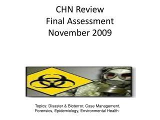 CHN Review  Final Assessment November 2009