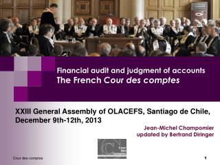 Financial audit and judgment of accounts  The French  Cour des comptes