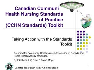 Canadian Community Health Nursing Standards of Practice  (CCHN Standards) Toolkit
