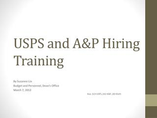 USPS and A&P Hiring Training