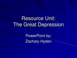 Resource Unit: The Great Depression