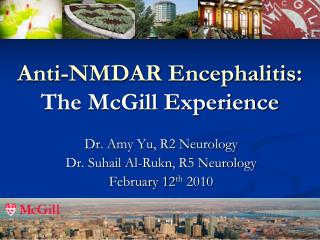 Anti-NMDAR Encephalitis: The McGill Experience