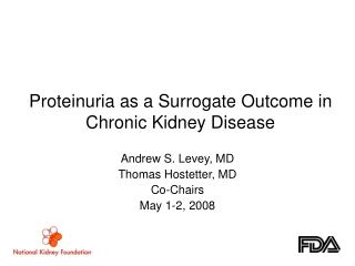 Proteinuria as a Surrogate Outcome in Chronic Kidney Disease