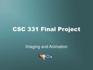 CSC 331 Final Project