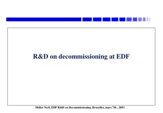 R&D on decommissioning at EDF