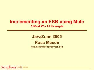 Implementing an ESB using Mule A Real World Example