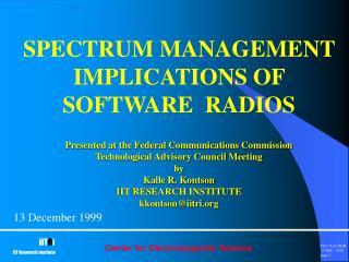 SPECTRUM MANAGEMENT IMPLICATIONS OF SOFTWARE  RADIOS