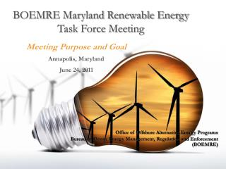 BOEMRE Maryland Renewable Energy Task Force Meeting