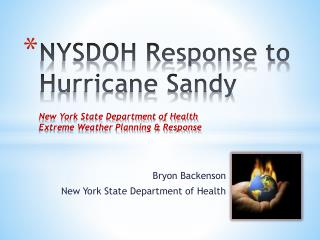 Bryon Backenson  New York State Department of Health