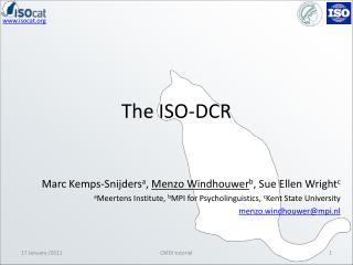 The ISO-DCR