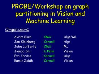 PROBE/Workshop on graph partitioning in Vision and Machine Learning