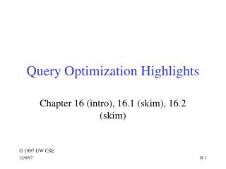 Query Optimization Highlights