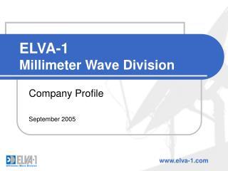 ELVA-1 Millimeter Wave Division