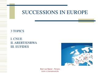 SUCCESSIONS IN EUROPE