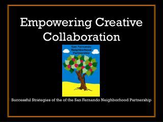 Empowering Creative Collaboration