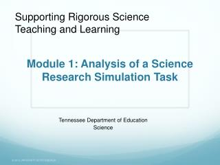 Module 1: Analysis of a Science Research Simulation Task