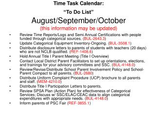 "Time Task Calendar:  ""To Do List"" August/September/October (this information may be updated)"