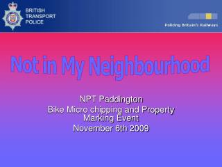 NPT Paddington Bike Micro chipping and Property Marking Event November 6th 2009